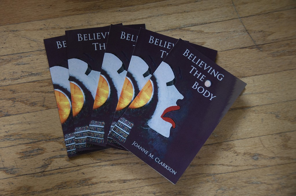Photo of Believing the Body by Joanne M. Clarkson